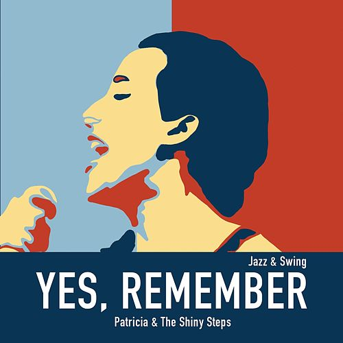 Yes, Remember by Patricia (Die Stimme der BÖ)