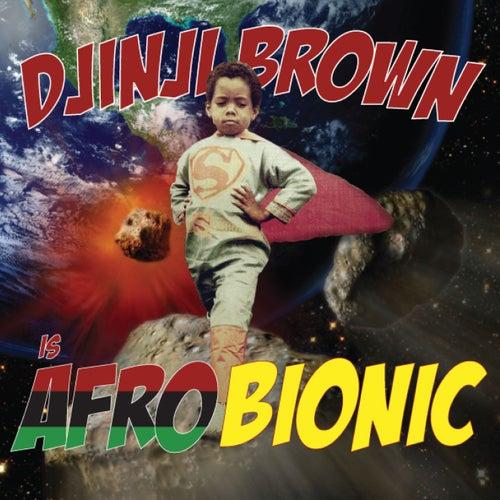 Afro-Bionic de Djinji Brown