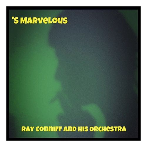 'S Marvelous von Ray Conniff