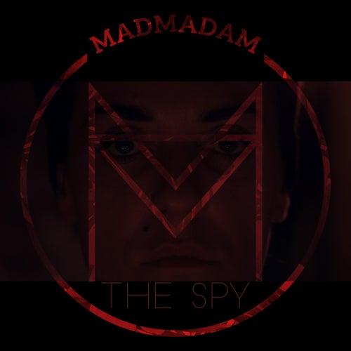 The Spy de Madmadam