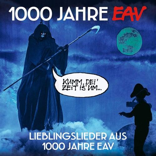 1000 Jahre EAV (Lieblingslieder aus 1000 Jahre EAV) von EAV