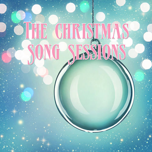The Christmas Song Sessions, Vol. One by Various Artists