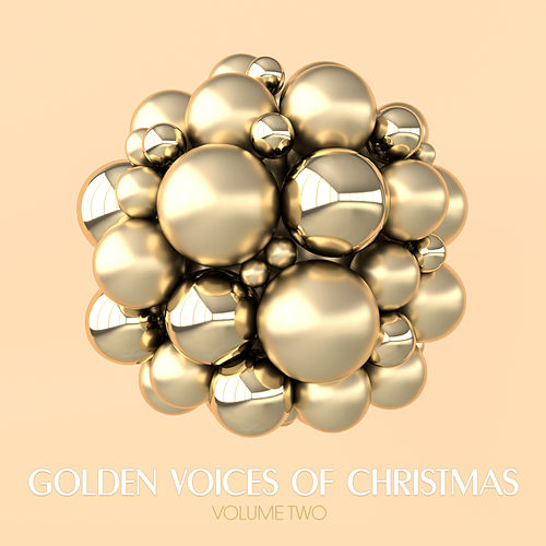 Golden Voices of Christmas, Vol. Two von Various Artists