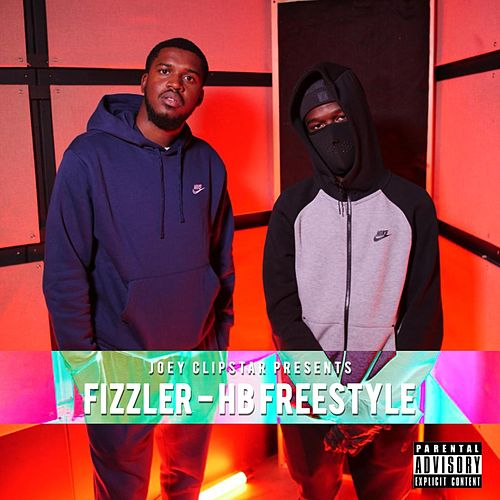 Fizzler HB Freestyle de Hardest Bars