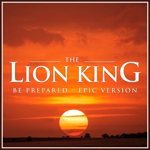 Lion King Be Prepared (Epic Version) von L'orchestra Cinematique