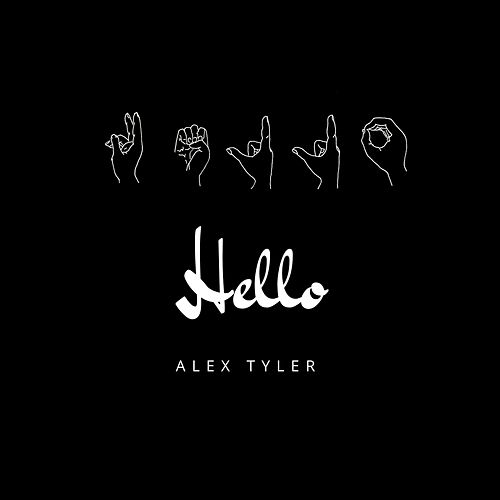 Hello by Alex Tyler