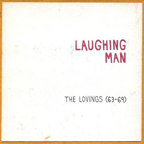 The Lovings ('63-'69) de Laughing Man