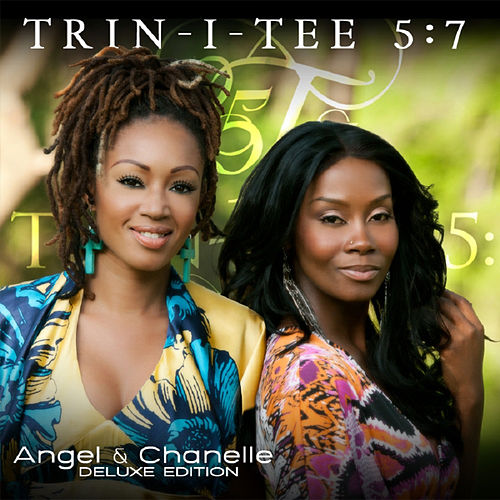 Angel & Chanelle (Deluxe Edition) de Trin-i-tee 5:7