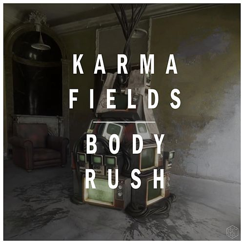 Body Rush von Karma Fields