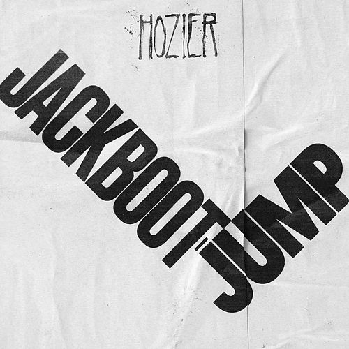 Jackboot Jump (Live) by Hozier