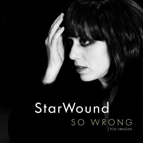 So Wrong (Trio Version) von StarWound