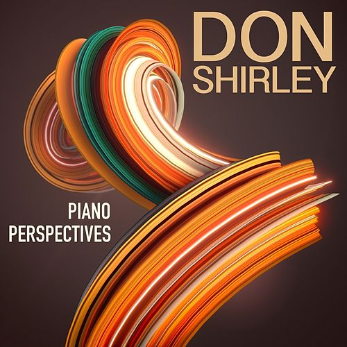 Piano Perspectives von Don Shirley