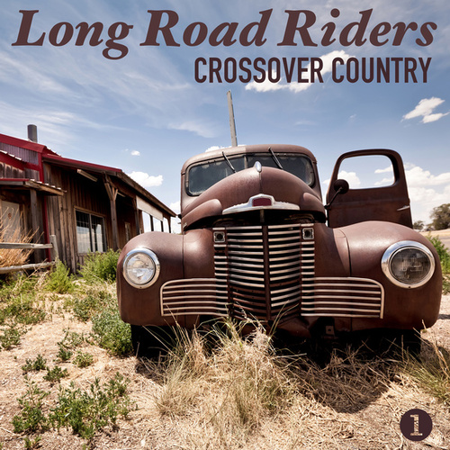 Crossover Country, Part 1 von Long Road Riders