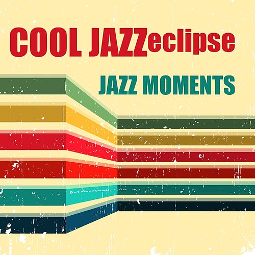 Jazz Moments de Cool Jazz Eclipse