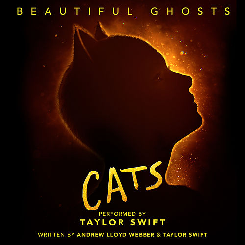 Beautiful Ghosts (From The Motion Picture 'Cats') by Taylor Swift