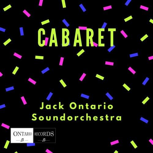Cabaret de Jack Ontario Soundorchestra