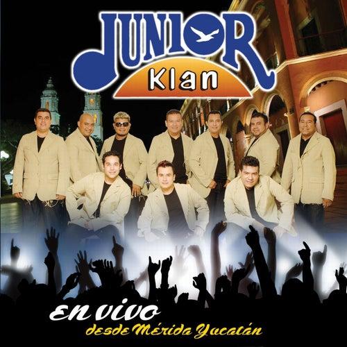 En Vivo Desde Mérida Yucatán de Junior Klan