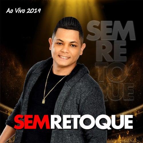 Ao Vivo 2019 by Sem Retoque