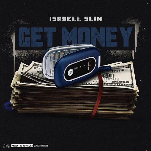 Get Money by Isabell Slim