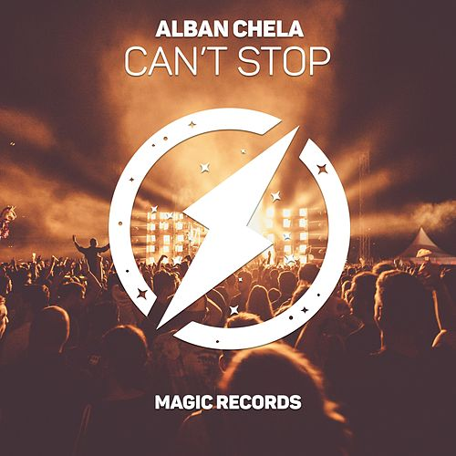 Can't Stop by Alban Chela