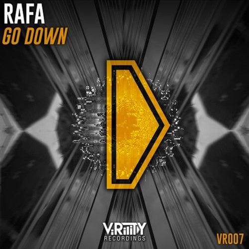 Go Down by Rafa
