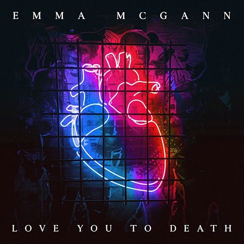 Love You to Death by Emma McGann