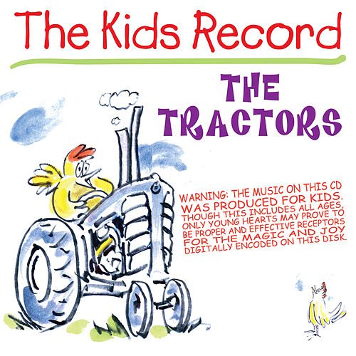 The Kids Record Aka Chicken Covers von The Tractors