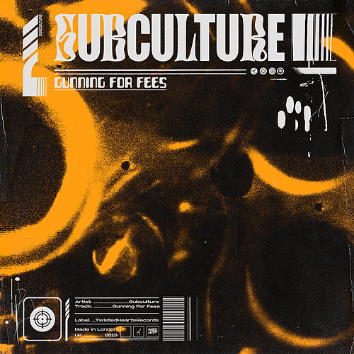 Gunning For Fees by Subculture