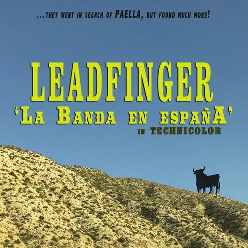 La Banda en Espana von Leadfinger