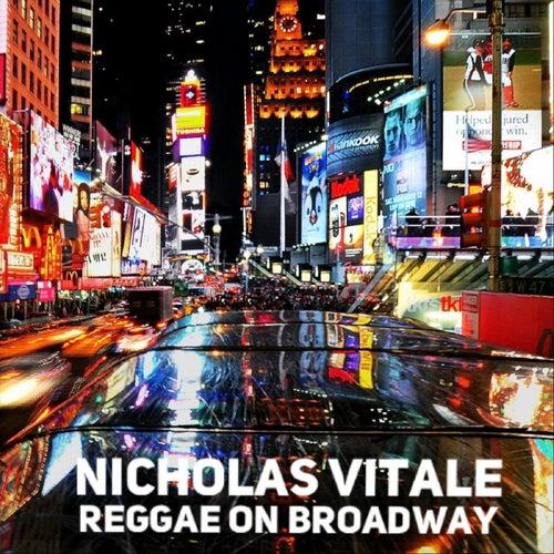 Reggae on Broadway von Nicholas Vitale