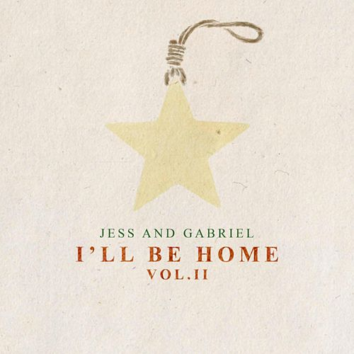 I'll Be Home, Vol. II de Jess and Gabriel