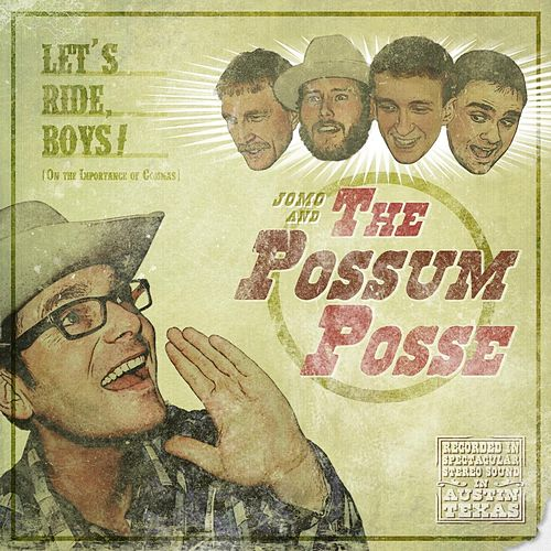 Let's Ride, Boys! de Jomo & The Possum Posse