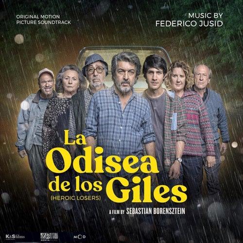 La Odisea de los Giles (Banda Sonora Original) by Federico Jusid