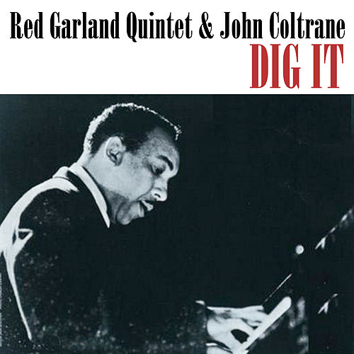 Dig It de The Red Garland Quintet