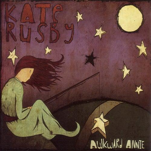 Awkward Annie von Kate Rusby