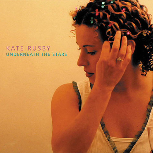 Underneath The Stars von Kate Rusby