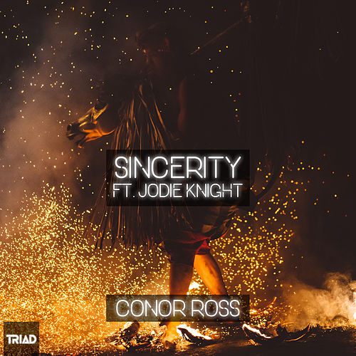 Sincerity (feat. Jodie Knight) by Conor Ross