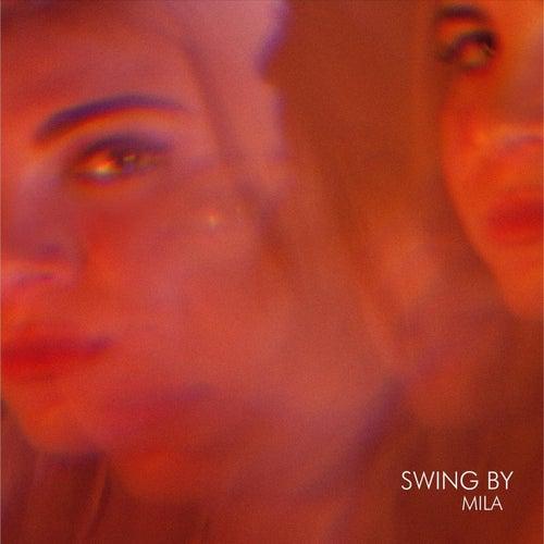 Swing By de Mila