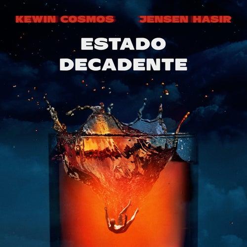 Estado Decadente (feat. Jensen Hasir) de Kewin Cosmos