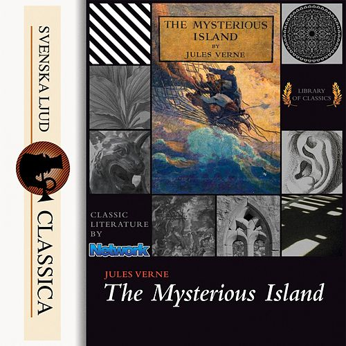 The Mysterious Island (Unabridged) von Jules Verne