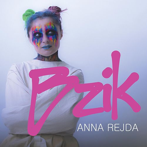 Bzik by Anna Rejda