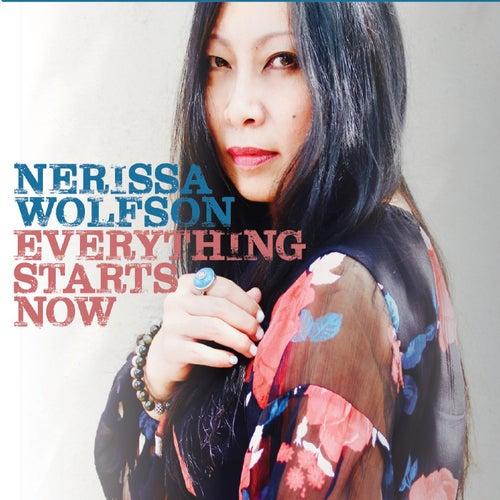 Everything Starts Now by Nerissa Wolfson
