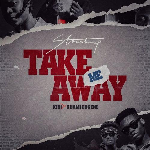Take Me Away by Stone Bwoy