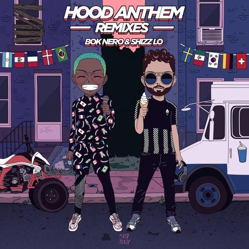 Hood Anthem (Remixes) by Bok Nero