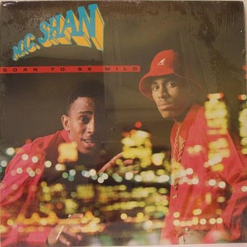 Born To Be Wild by MC Shan