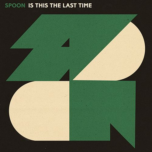 Is This The Last Time von Spoon