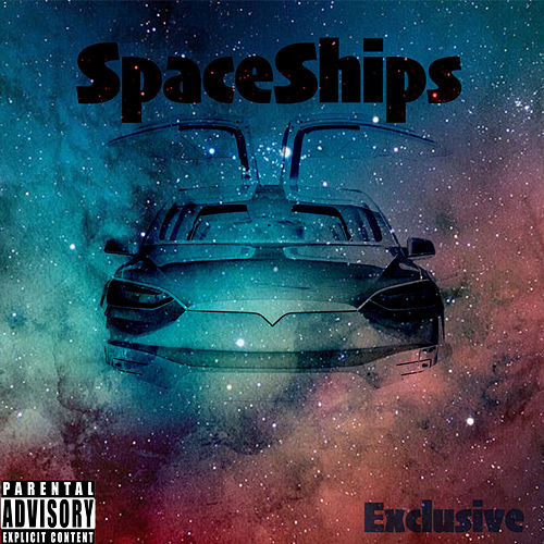 Spaceships by Exclusive