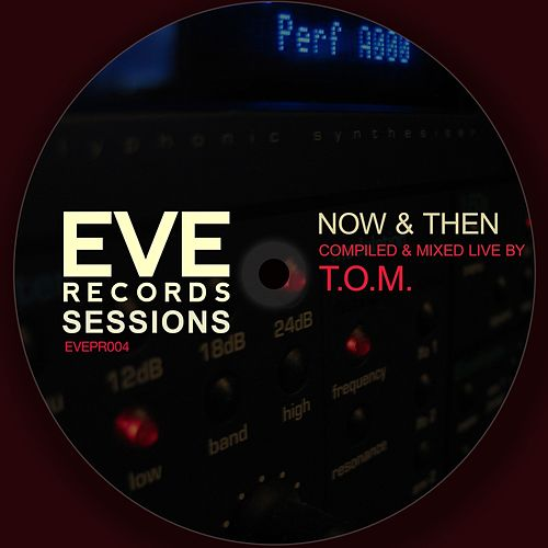 Eve Records Sessions - Now & Then de Tom & Collins