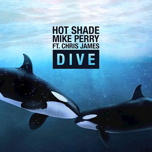 Dive by Hot Shade