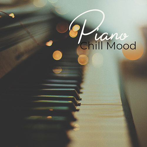 Piano Chill Mood (Evening Lounge, Elegant Bar & Cafe) by Various Artists